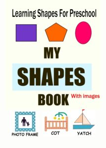 My shapes Book For Toddlers Free download
